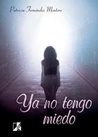 Ya no tengo miedo Patricia Fernandez Ed. Club Universitario